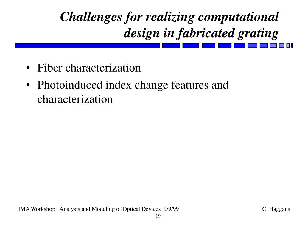 Challenges for realizing computational design in fabricated grating