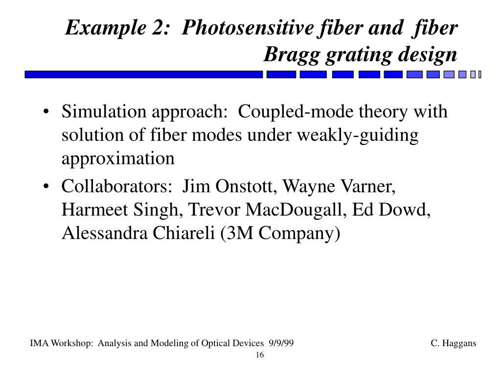 Example 2:  Photosensitive fiber and  fiber Bragg grating design