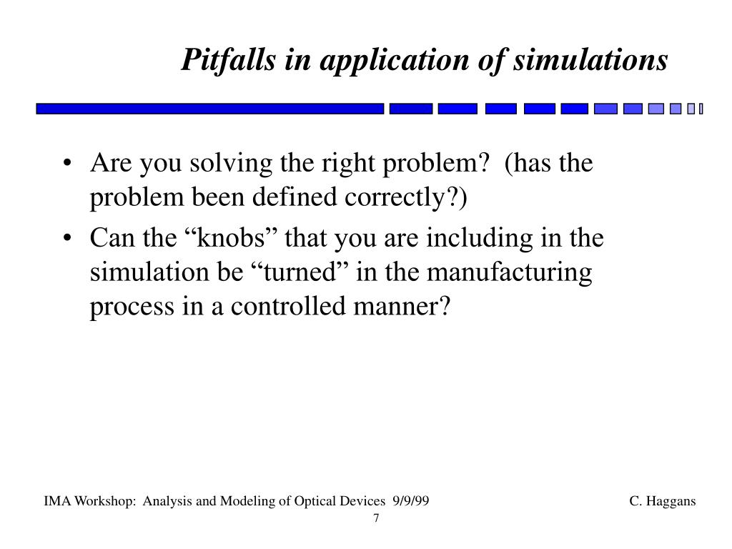 Pitfalls in application of simulations