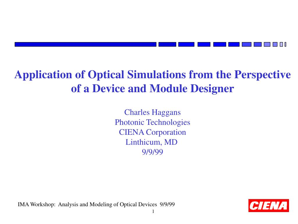 Application of Optical Simulations from the Perspective