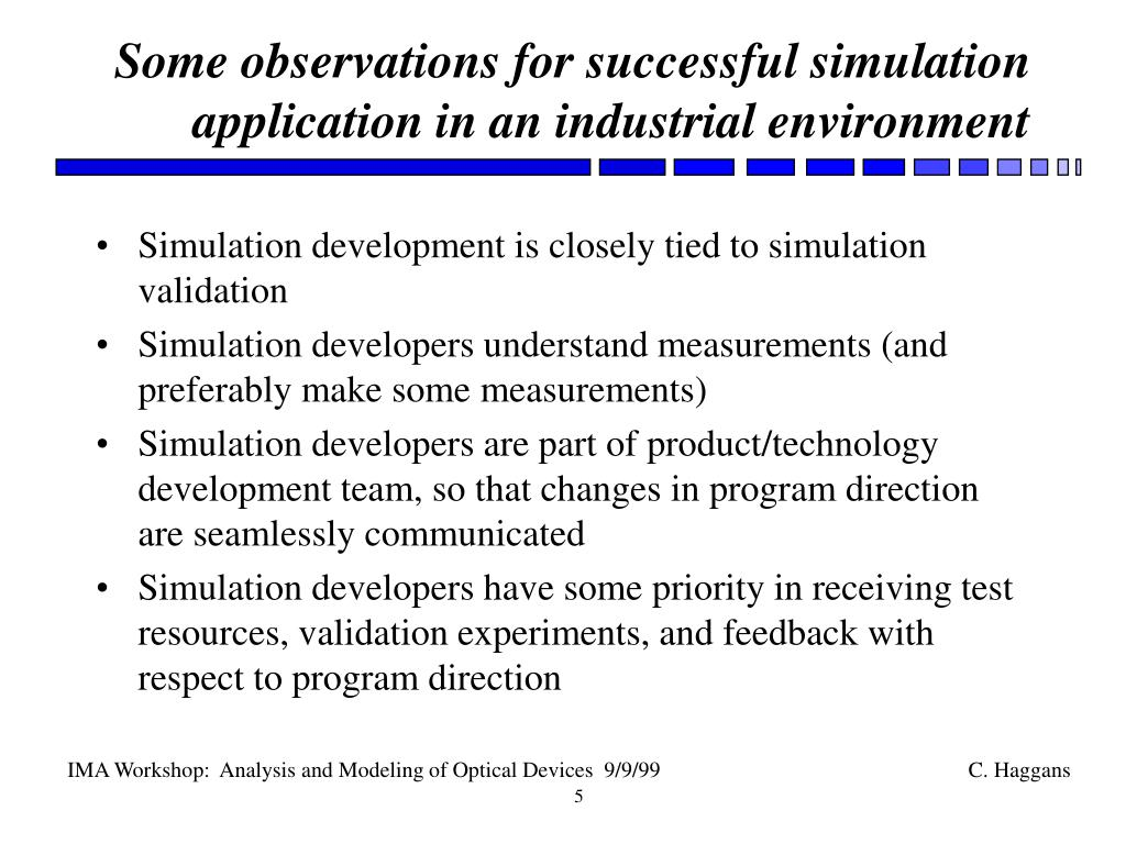 Some observations for successful simulation application in an industrial environment