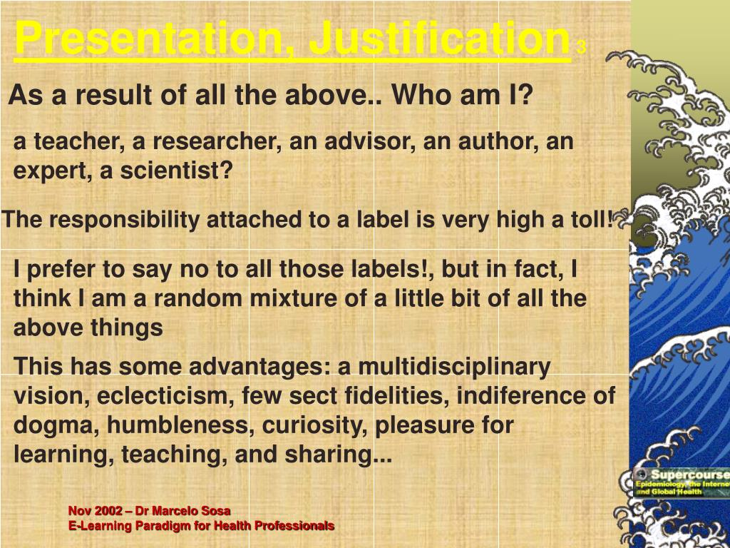 Presentation, Justification