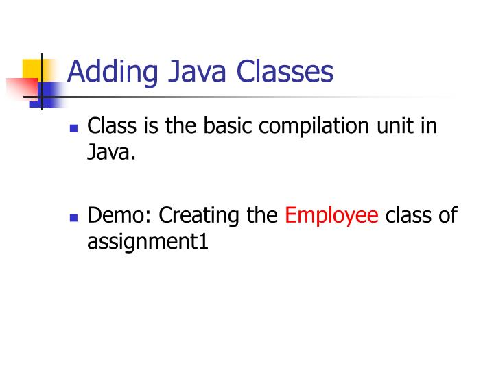 Adding Java Classes