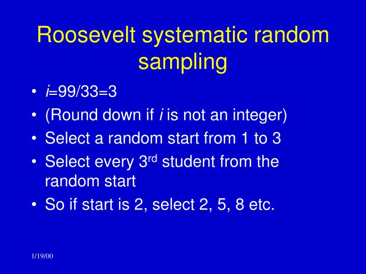 Roosevelt systematic random sampling