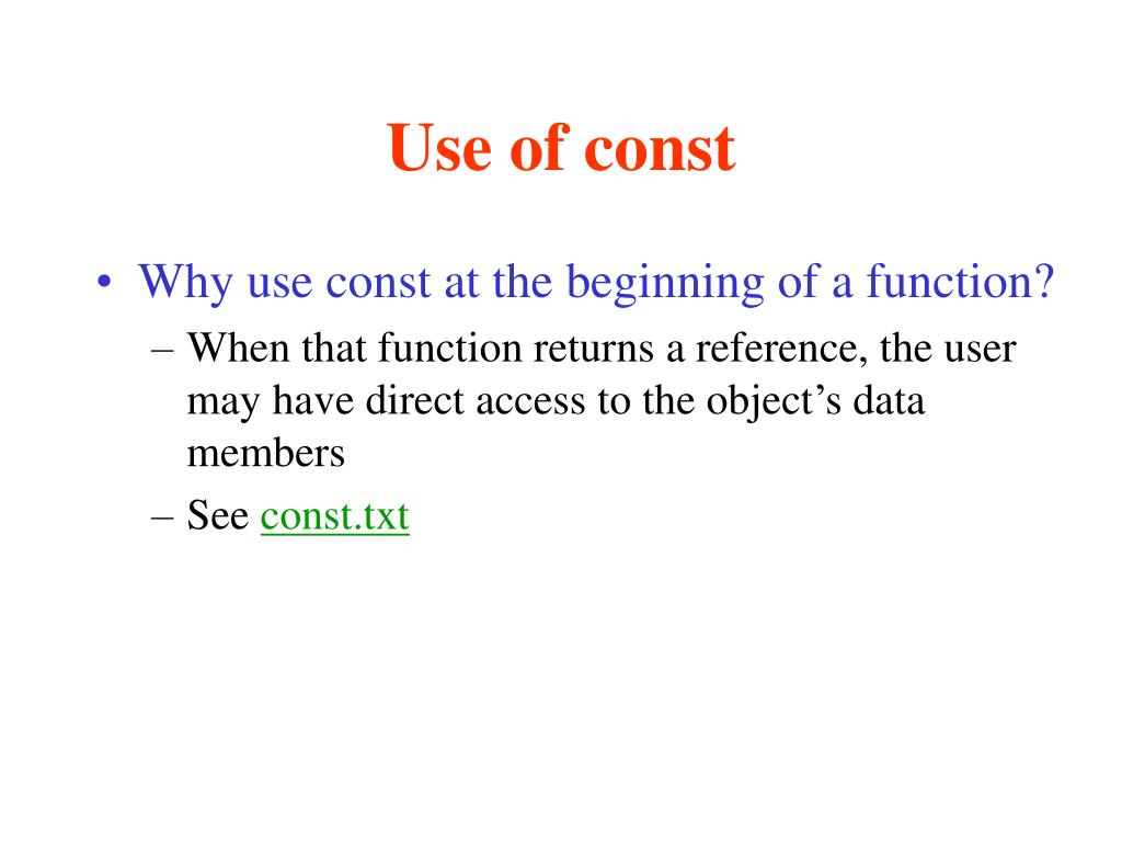 Use of const