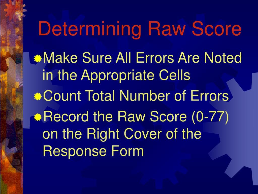 Determining Raw Score