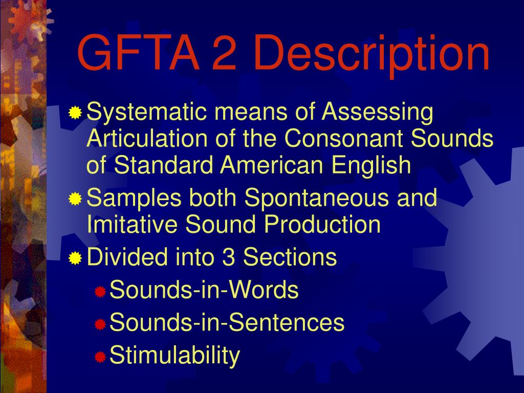 GFTA 2 Description