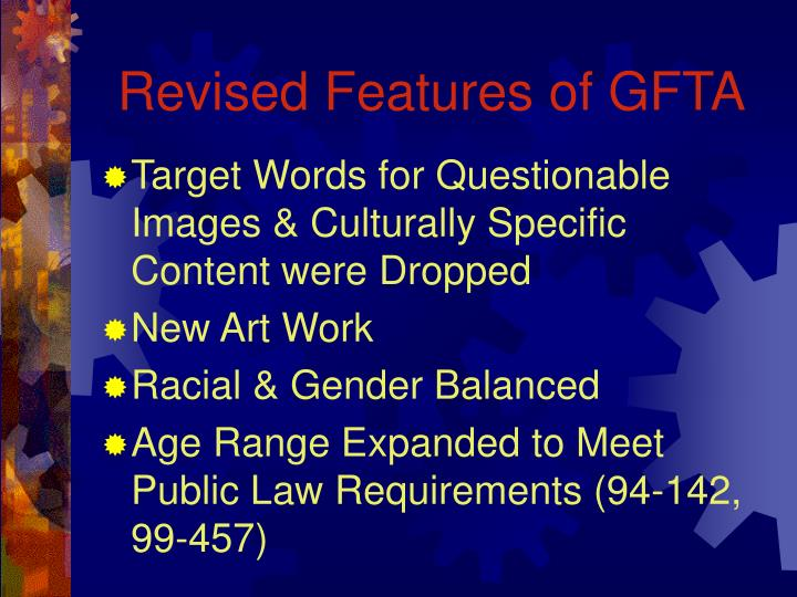 Revised features of gfta