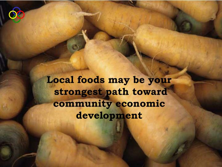 Local foods may be your