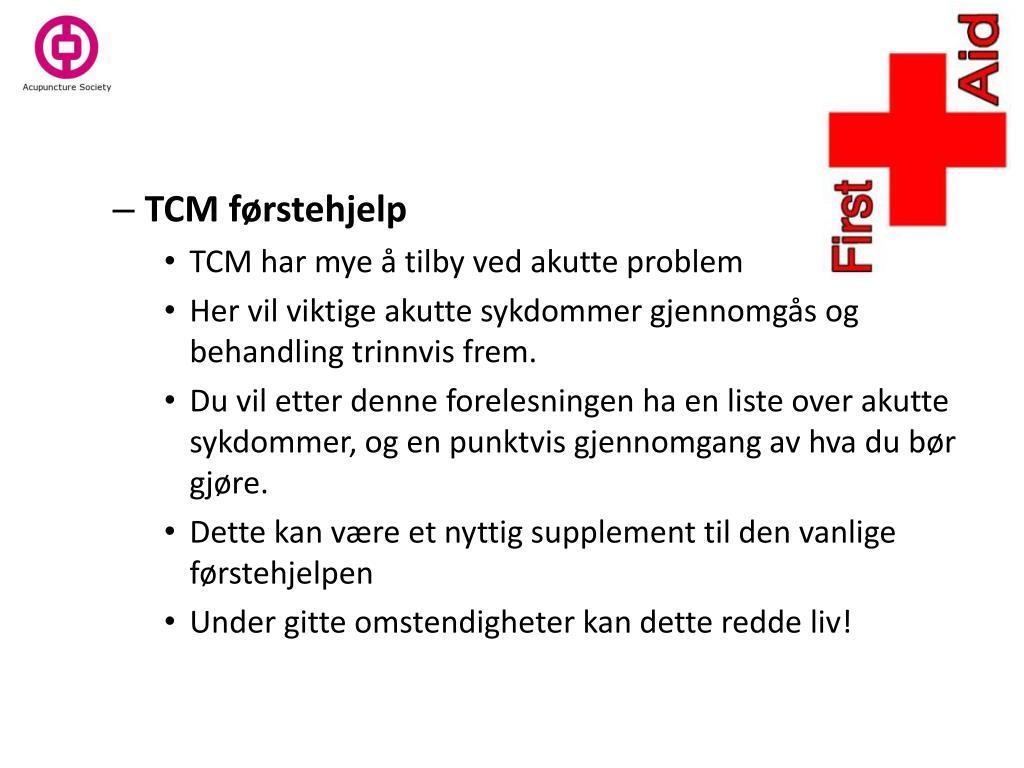 TCM førstehjelp