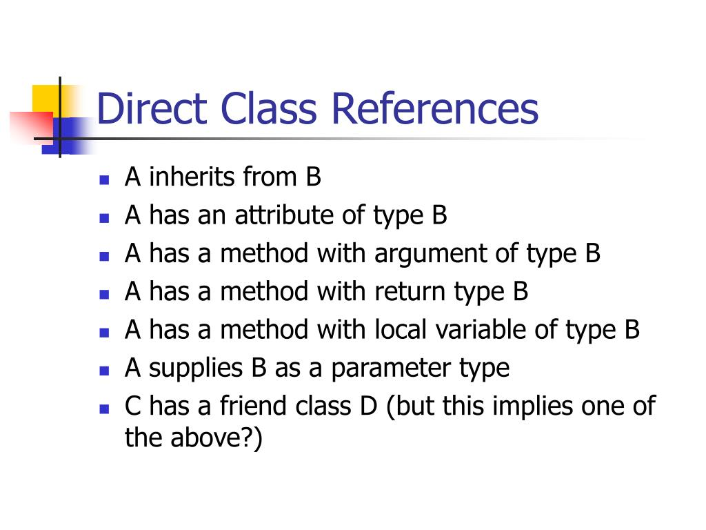 Direct Class References