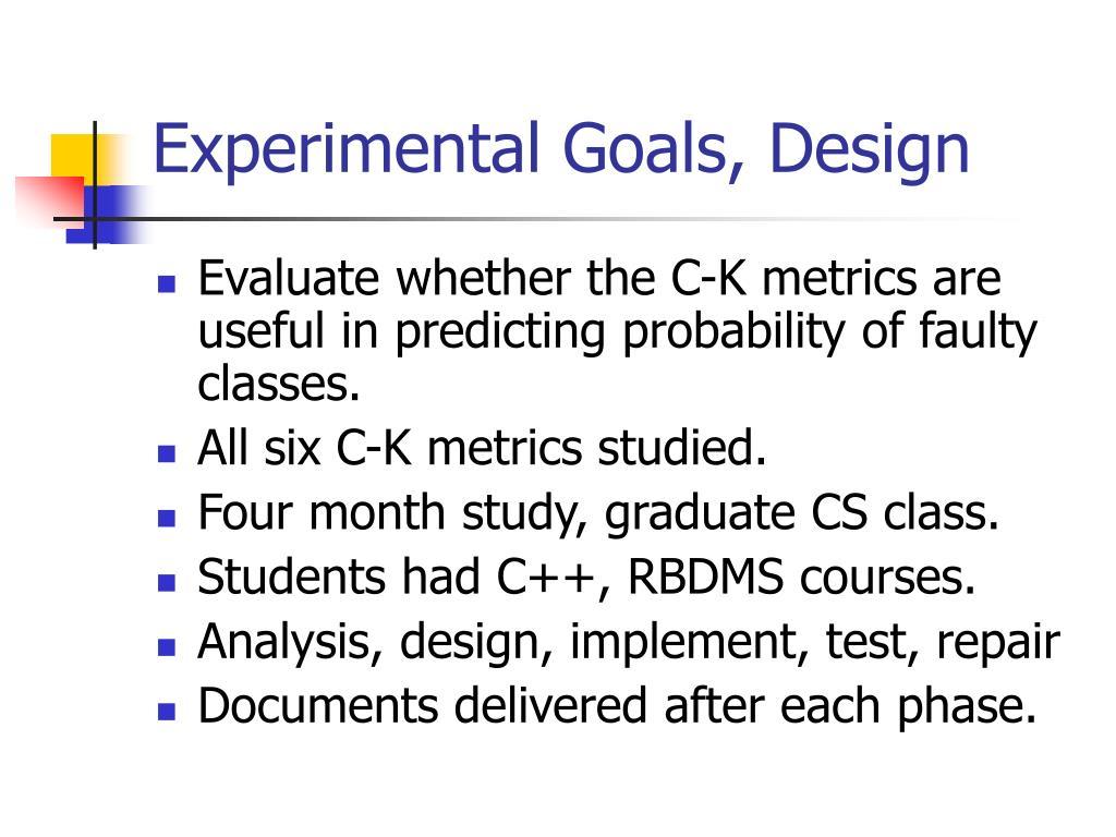 Experimental Goals, Design