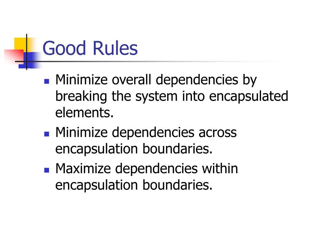 Good Rules