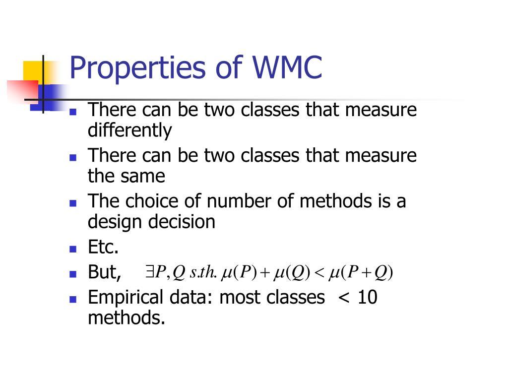 Properties of WMC