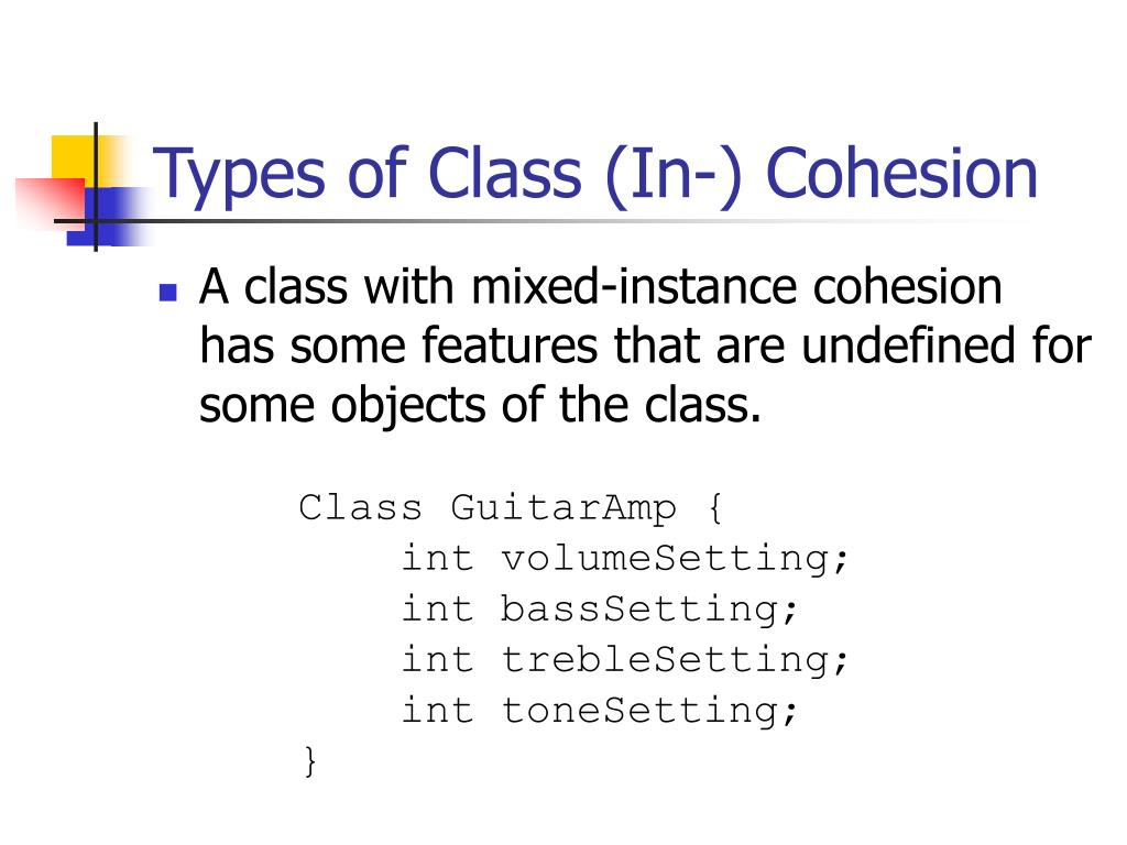 Types of Class (In-) Cohesion