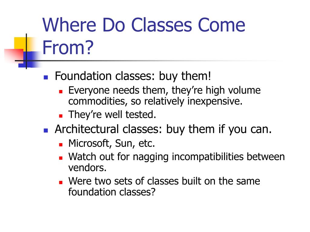 Where Do Classes Come From?