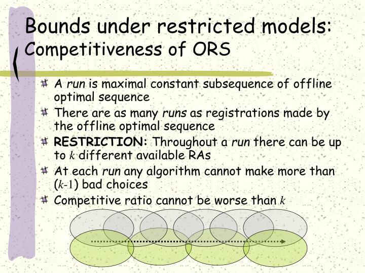 Bounds under restricted models: