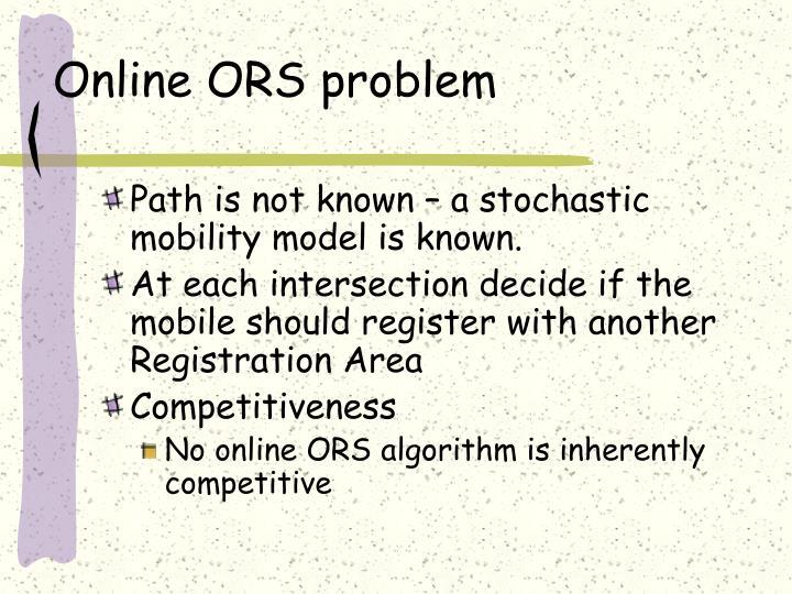 Online ORS problem