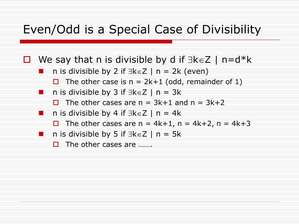 Even/Odd is a Special Case of Divisibility