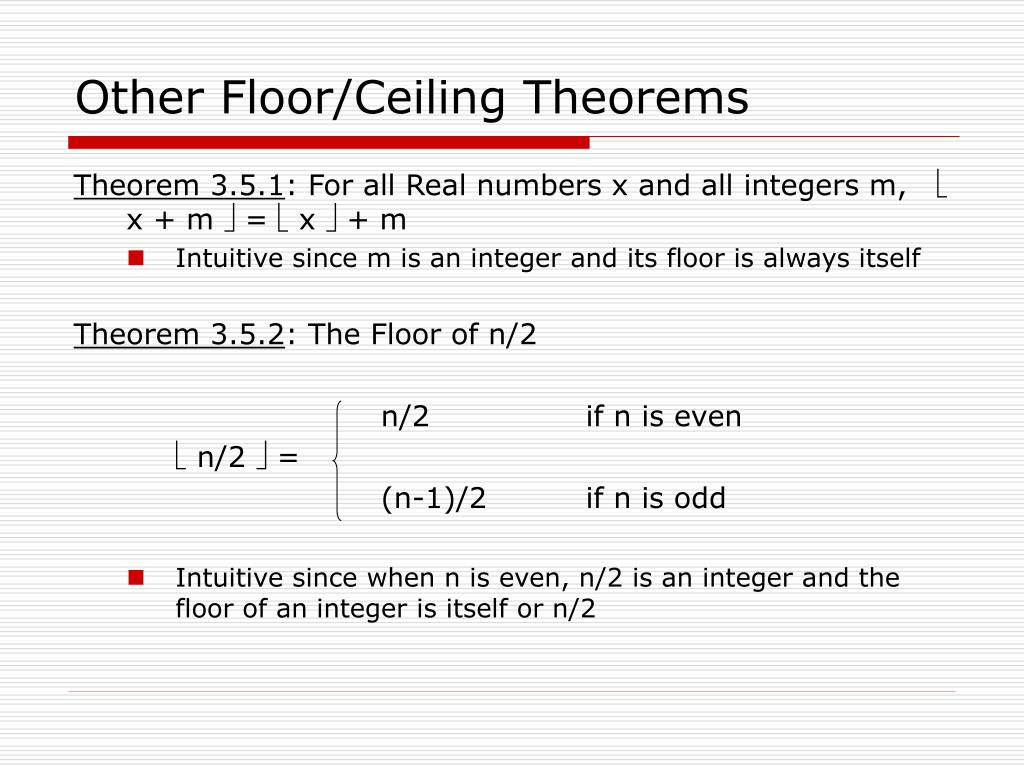 Other Floor/Ceiling Theorems