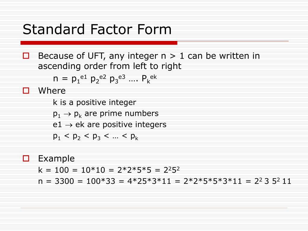 Standard Factor Form