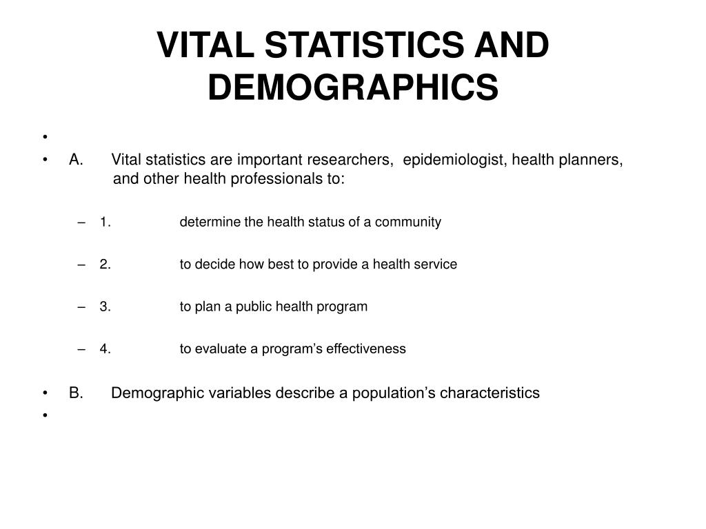 VITAL STATISTICS AND DEMOGRAPHICS