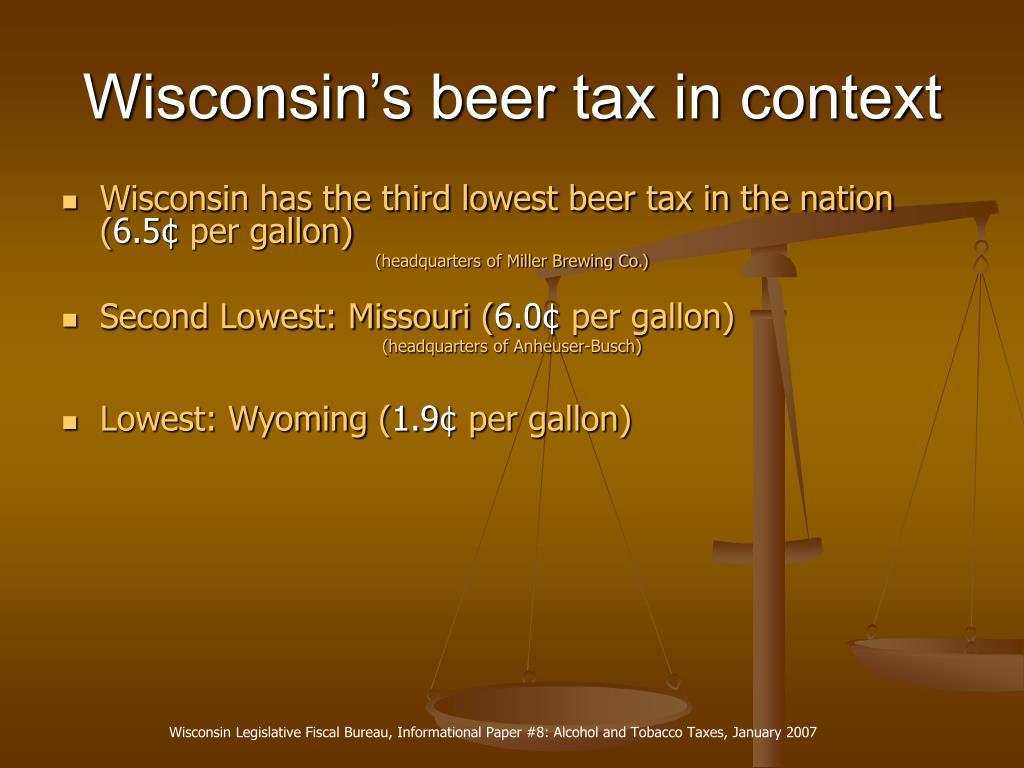 Wisconsin's beer tax in context
