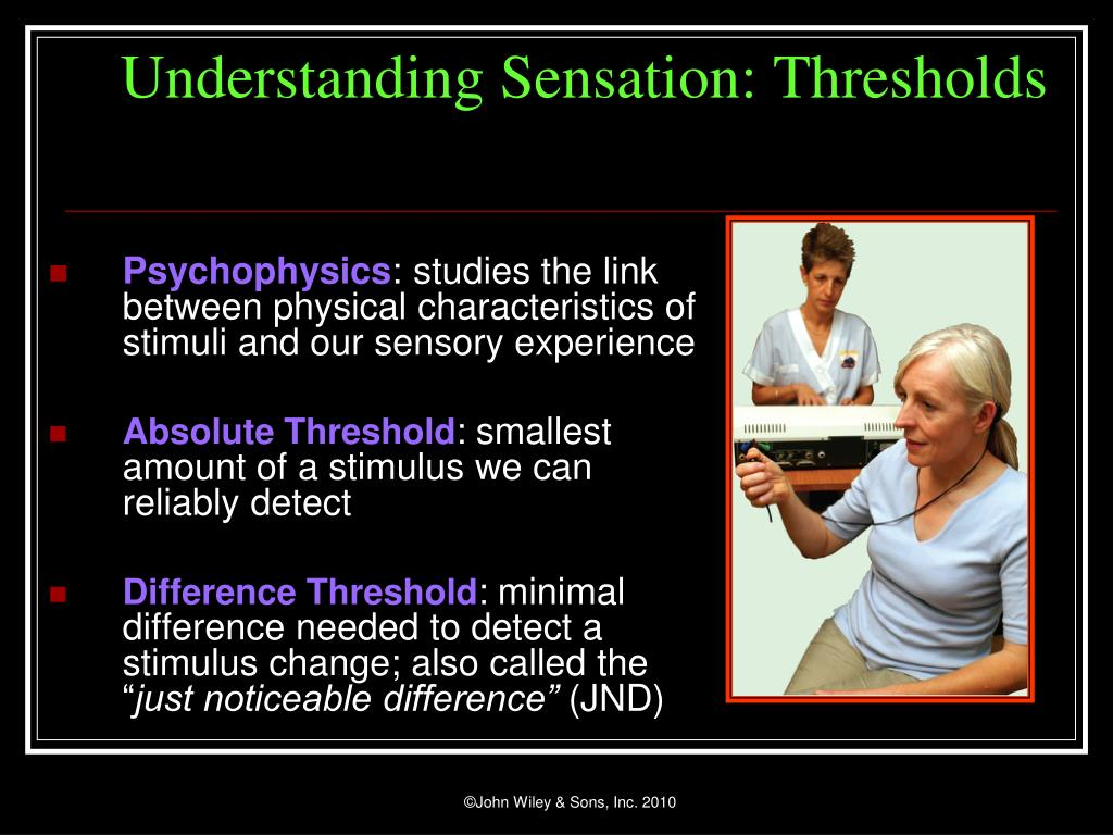 Understanding Sensation: Thresholds