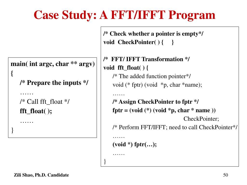 Case Study: A FFT/IFFT Program
