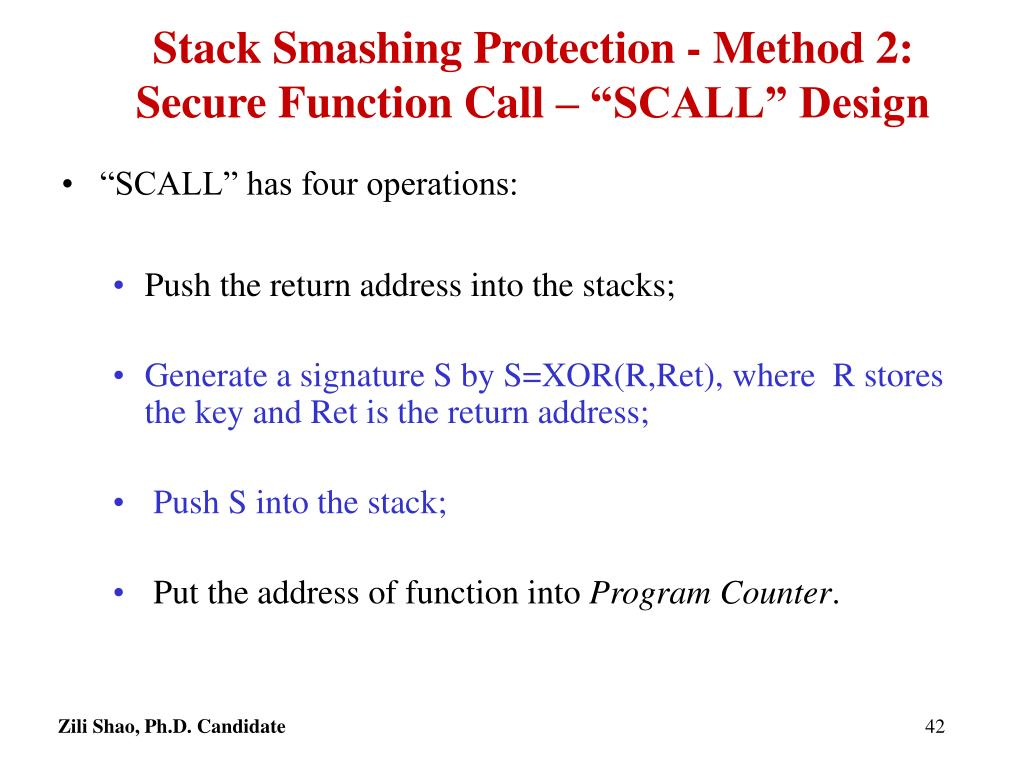 """Stack Smashing Protection - Method 2: Secure Function Call – """"SCALL"""" Design"""
