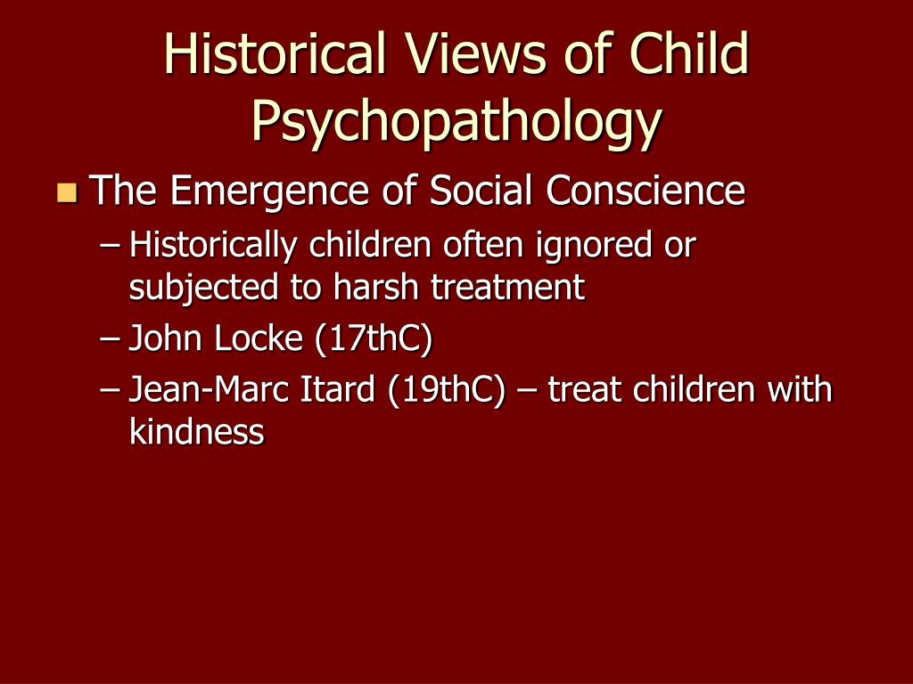 Historical Views of Child Psychopathology