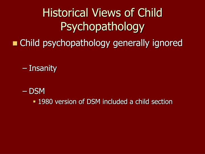 Historical views of child psychopathology3