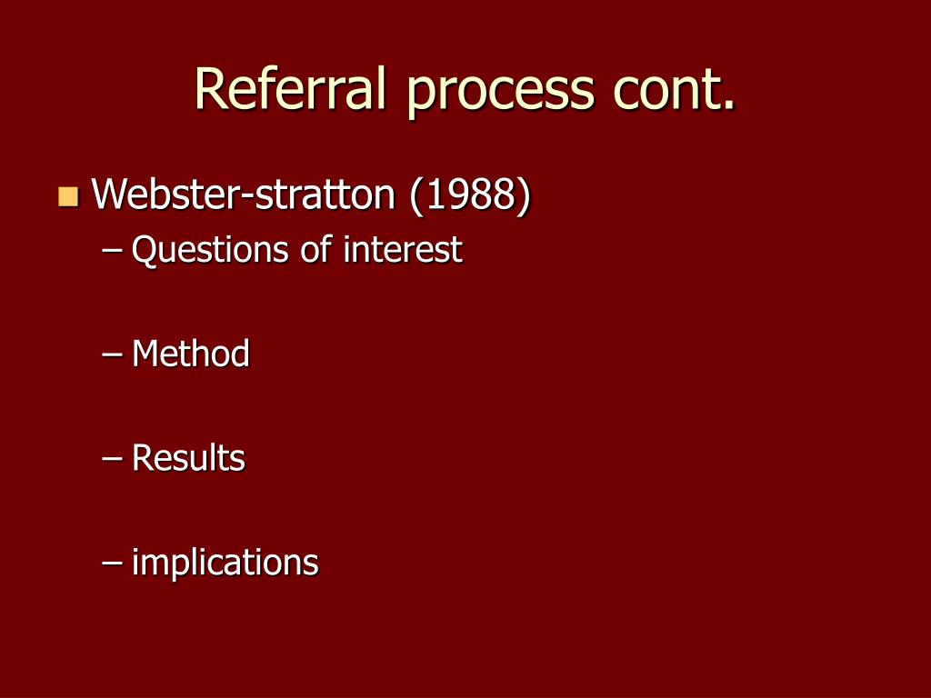 Referral process cont.