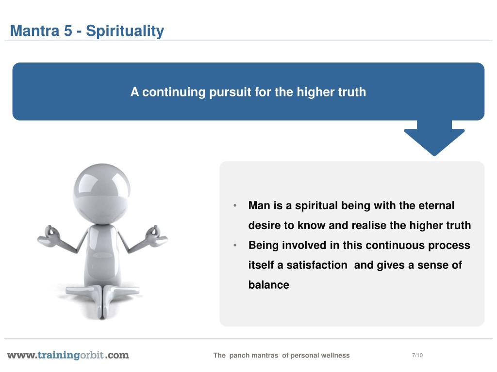 Mantra 5 - Spirituality