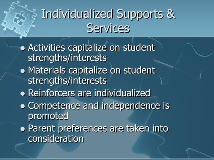 Individualized Supports & Services