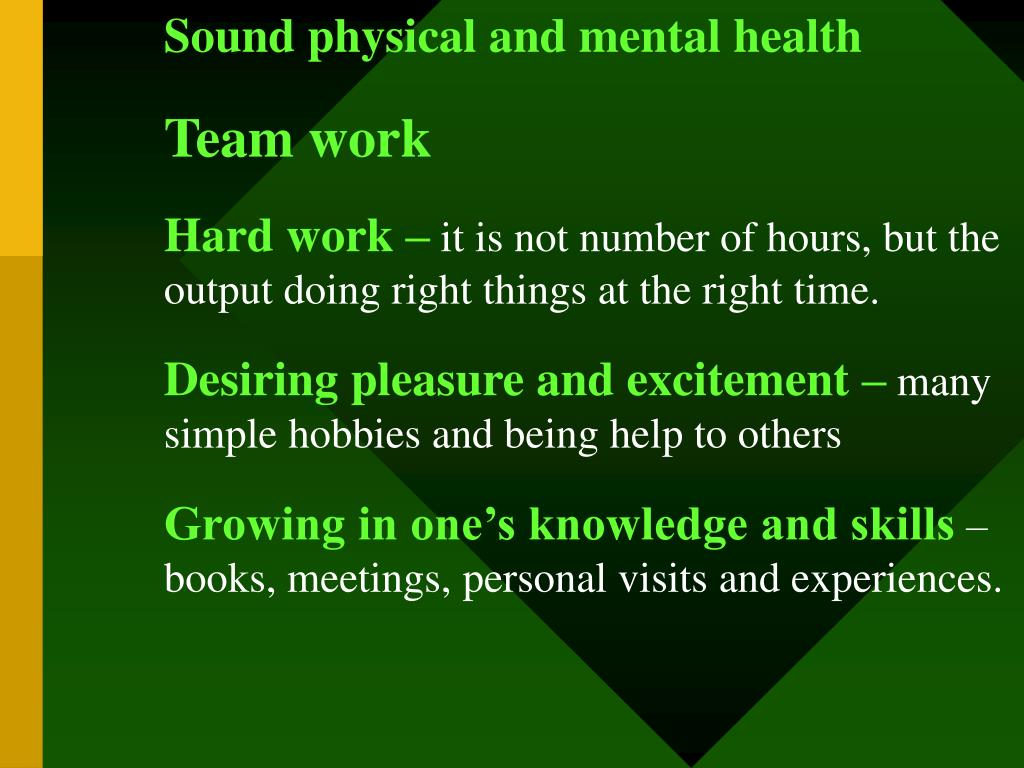 Sound physical and mental health