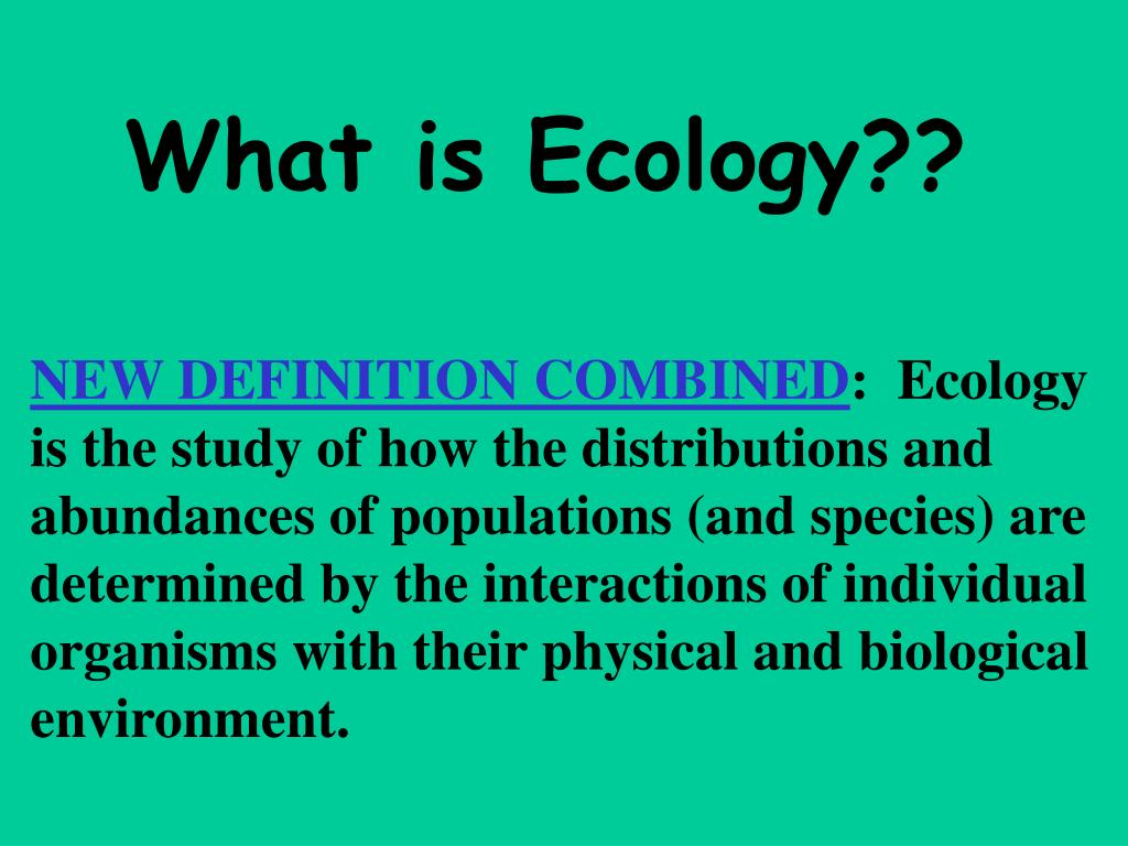 What is Ecology??
