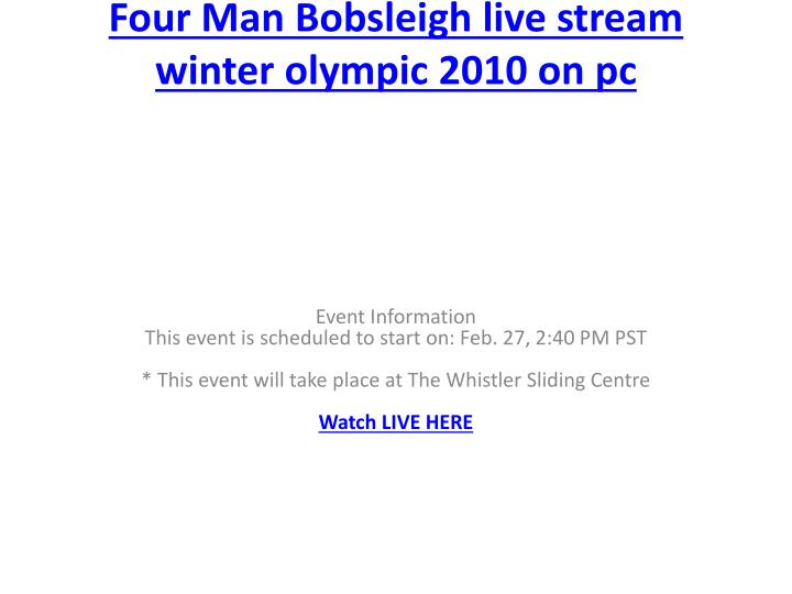 Four man bobsleigh live stream winter olympic 2010 on pc