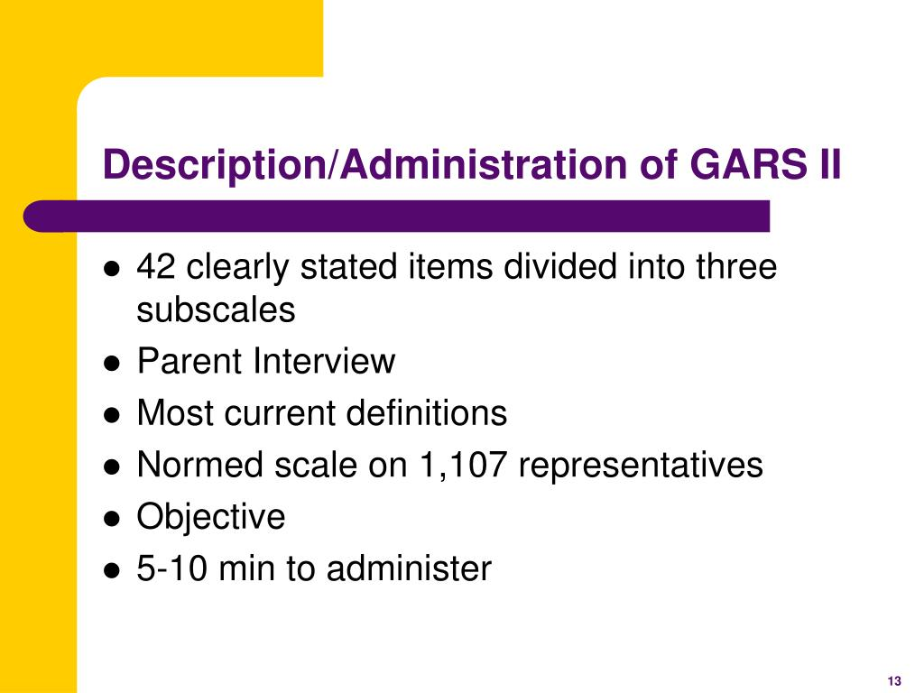 Description/Administration of GARS II