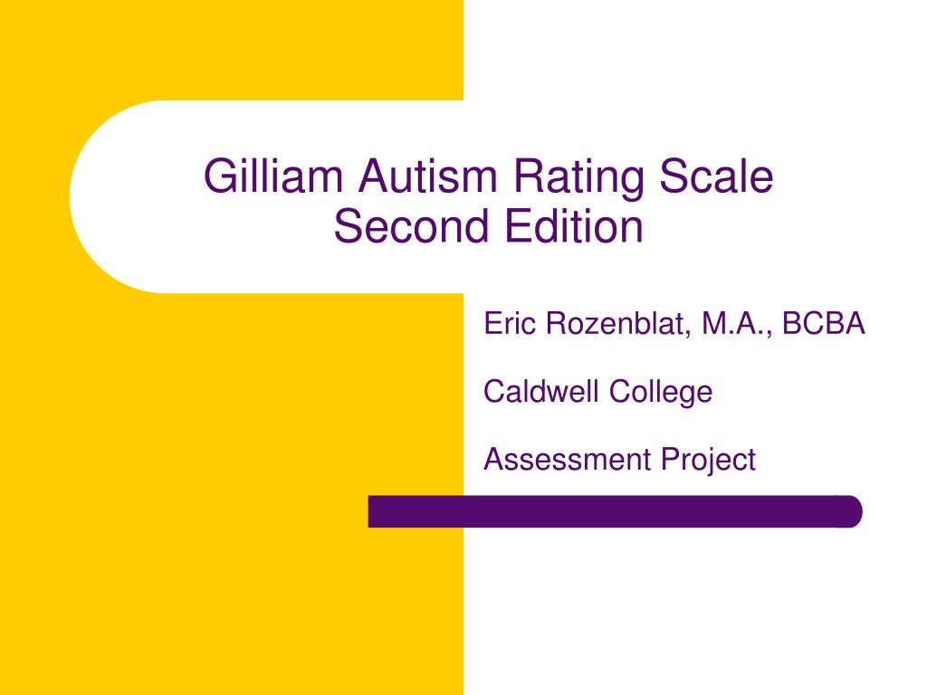 gilliam autism rating scale second edition