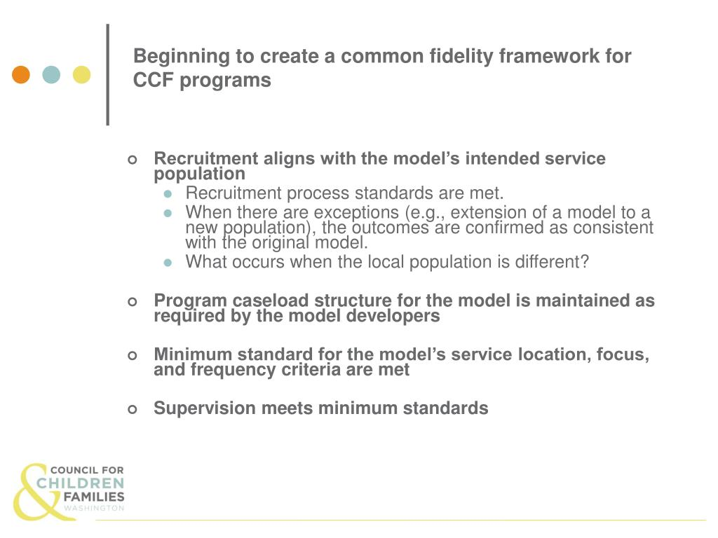 Beginning to create a common fidelity framework for CCF programs