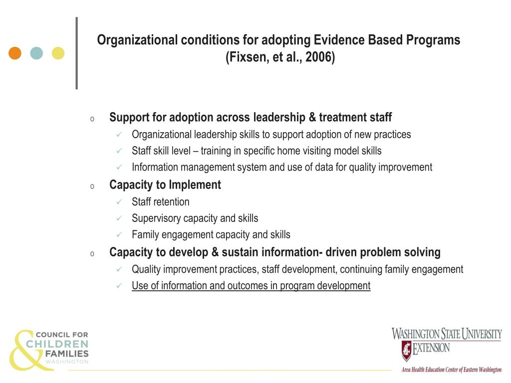 Organizational conditions for adopting Evidence Based Programs