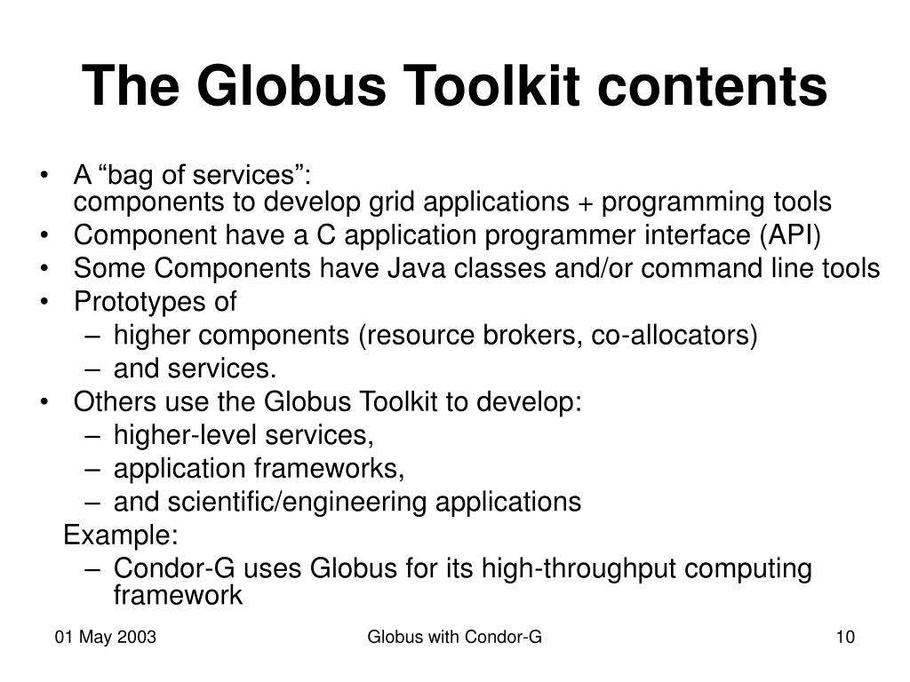 The Globus Toolkit contents