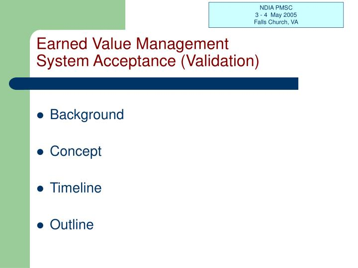 Earned value management system acceptance validation