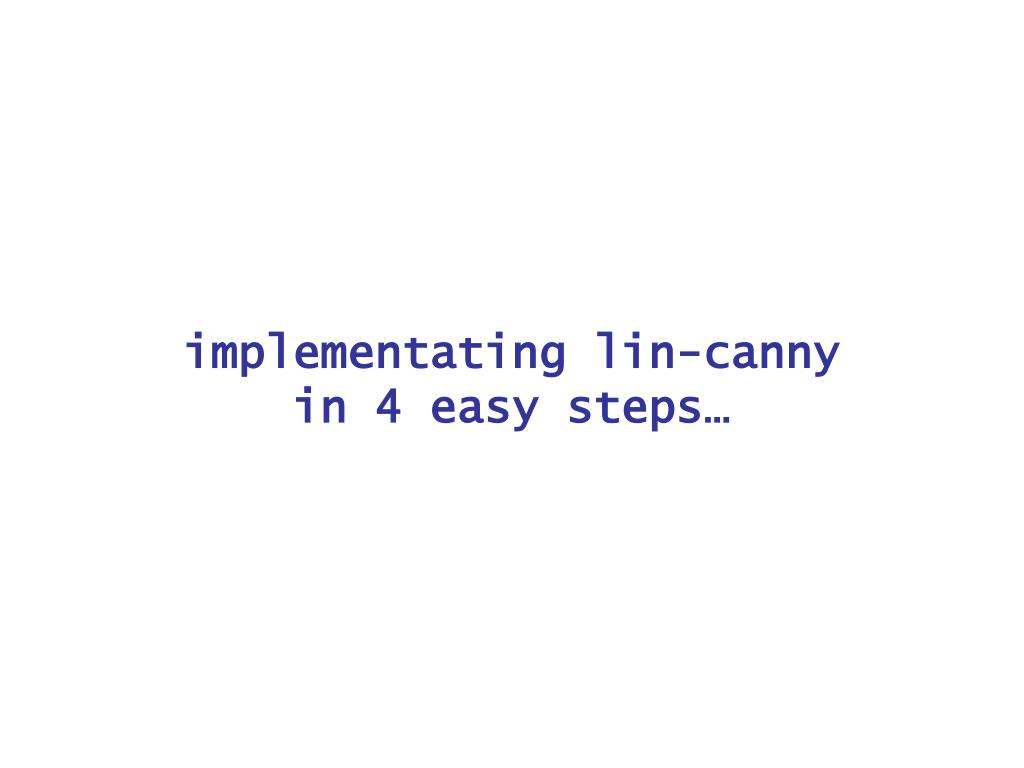 implementating lin-canny