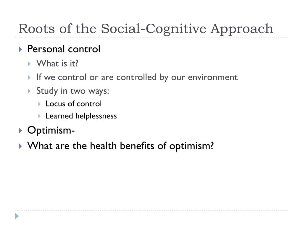 Roots of the Social-Cognitive Approach