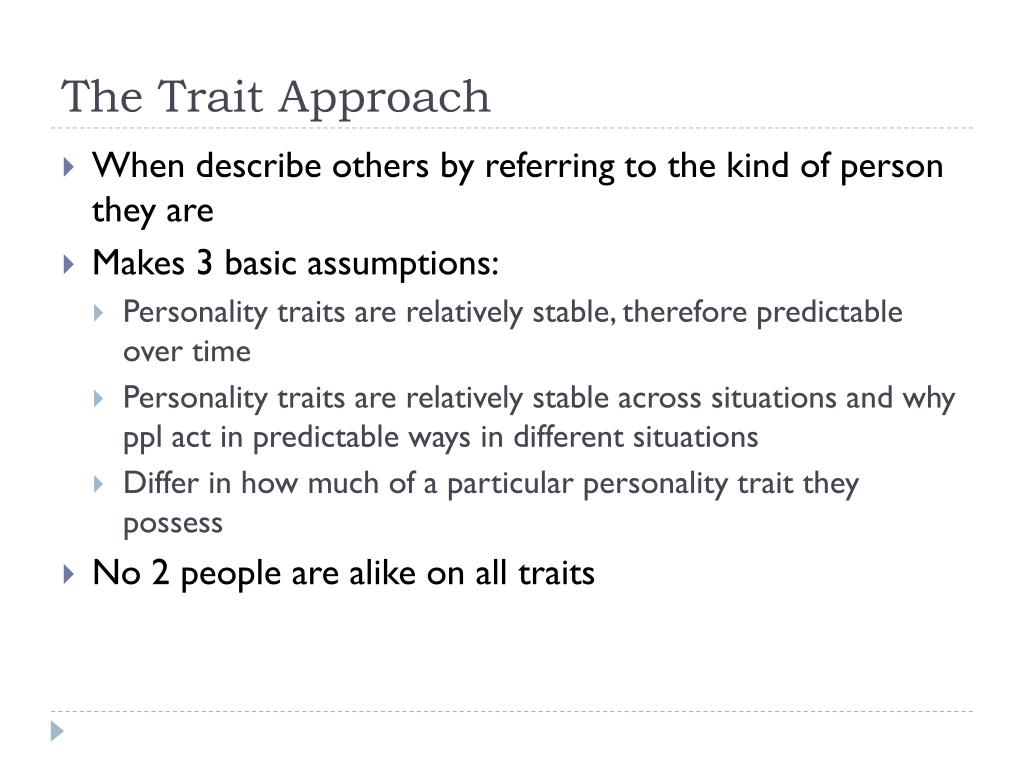 The Trait Approach