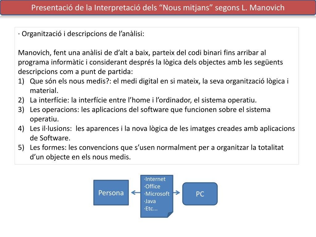 """Presentació de la Interpretació dels """"Nous mitjans"""" segons L."""