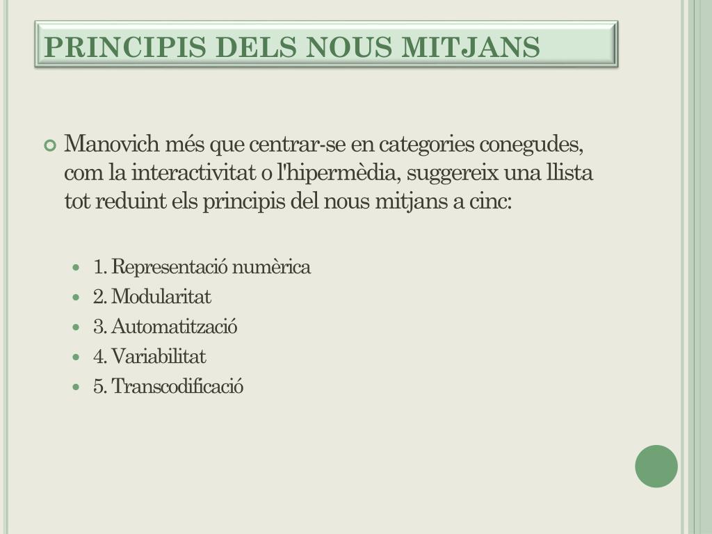PRINCIPIS DELS NOUS MITJANS