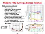 modeling fire burning advanced tokamak